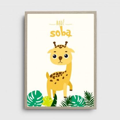 Plakat obrazek safari dla dziecka z żyrafą i napisem bądź sobą oprawiony w ramę do powieszenia na ścianie dziecięcego pokoju lub na prezent