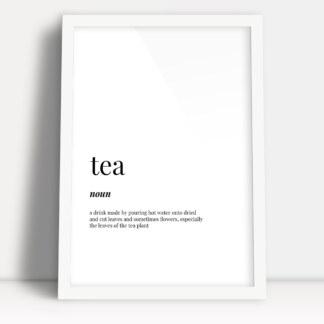 plakaty w kuchni tea plakat z definicją słowa oprawiony w białą ramę do powieszenia w kuchni