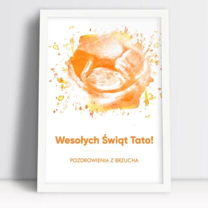 Prezent dla przyszłego taty plakat z USG dziecka z pozdrowieniami z brzucha