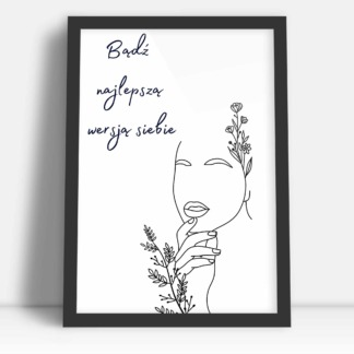 plakat kobieta motyw kwietny bądź najlepszą wersją siebie ramka czarna